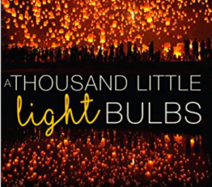 A Thousand Little Lightbulbs